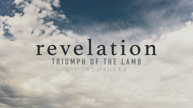 Sermon: A Strategy for Seeing (Part 1): Revelation 1:1-8